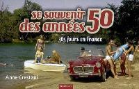 Se souvenir des années 50 : 365 jours en France
