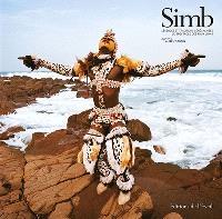 Simb : légendes et traditions sénégalaises : le spectacle des faux-lions