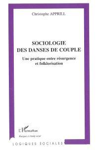 Sociologie des danses de couple : une pratique entre résurgence et folklorisation
