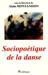 Sociopoétique de la danse