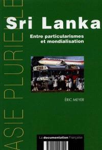 Sri Lanka : entre particularismes et mondialisation