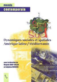 Sud à Sud : dynamiques sociales et spatiales, Amérique latine-Méditerranée