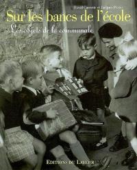 Sur les bancs de l'école : les objets de la communale