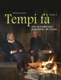 Tempi fà : arts et traditions populaires de Corse. Volume 2