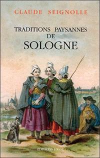 Tradition paysannes de Sologne