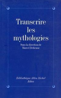 Transcrire les mythologies
