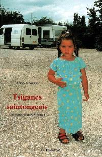 Tsiganes saintongeais : Charente, Charente-Maritime, Gironde saintongeaise