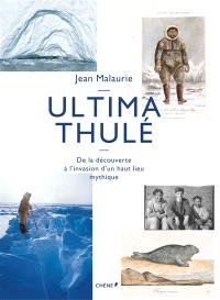Ultima Thulé : de la découverte à l'invasion d'un haut lieu mythique