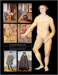 Un Banquier mis à nu : autobiographie de Matthäus Schwarz, bourgeois d'Augsbourg