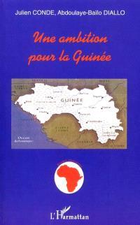 Une ambition pour la Guinée