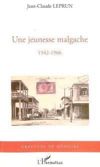 Une jeunesse malgache : 1942-1966