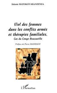 Viol des femmes dans les conflits armés et thérapies familiales : cas du Congo Brazzaville