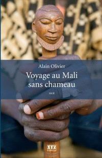 Voyage au Mali sans chameau  : récit