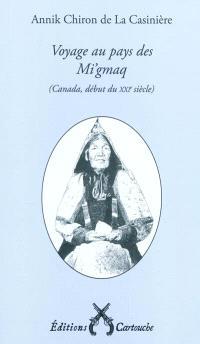 Voyage au pays des Mi'gmaq : Canada, début du XXIe siècle