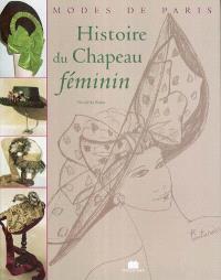Histoire du chapeau féminin