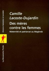 Des mères contre les femmes : maternité et patriarcat au Maghreb