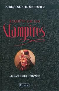Enquêtes sur les vampires