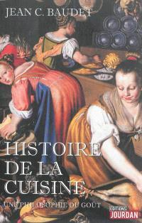 Histoire de la cuisine : une philosophie du goût