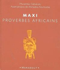Maxi proverbes africains