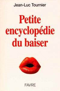 Petite encyclopédie du baiser