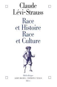 Race et histoire; Race et culture