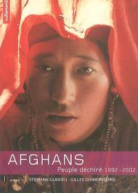 Afghans, peuple déchiré 1992-2002