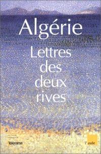 Algérie : lettres des deux rives