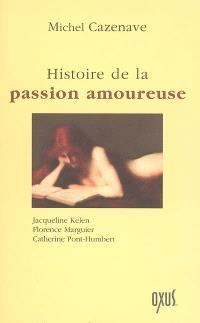 Histoire de la passion amoureuse