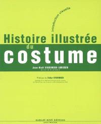 Histoire illustrée du costume : introduction visuelle