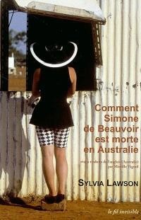 Comment Simone de Beauvoir est morte en Australie