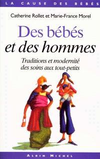 Des bébés et des hommes : traditions et modernité des soins aux tout-petits