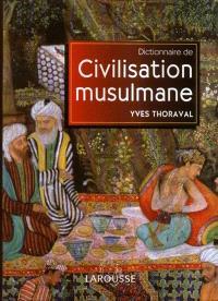 Dictionnaire de civilisation musulmane