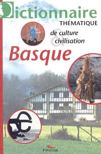 Dictionnaire thématique de culture et civilisation basques