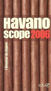 Havanoscope 2006 : l'amateur de cigare