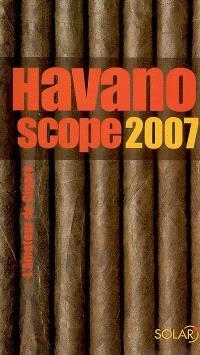 Havanoscope 2007 : l'amateur de cigare