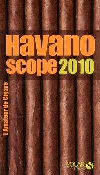 Havanoscope 2010 : l'amateur de cigare