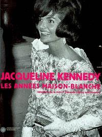 Jacqueline Kennedy, les années Maison-Blanche : sélections de la John F. Kennedy Library and Museum : Exposition, Paris, Musée de la mode et du textile, 19 nov. 2002-16 mars 2003 ; New York, The Metropolitan Museum of art, 1er mai-29 juill. 2001