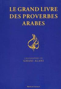 Le grand livre des proverbes arabes