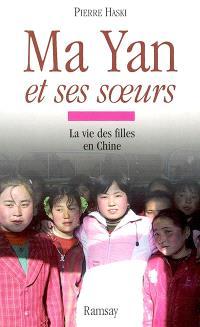 Ma Yan et ses soeurs : la vie des filles en Chine