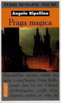 Praga magica : voyage initiatique à Prague