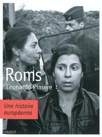 Roms : une histoire européenne