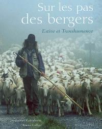 Sur les pas des bergers : estive et transhumance