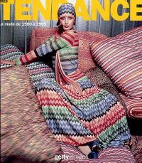 Très tendance : la mode de 1900 à 1999