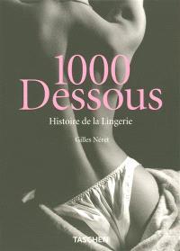 1.000 dessous : histoire de la lingerie