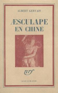 Aesculape en Chine