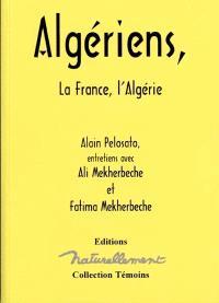 Algériens : la France, l'Algérie : entretiens avec Ali Mekherbeche et Fatima Mekherbeche (Zohra)
