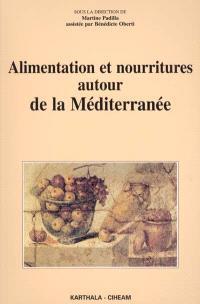 Alimentation et nourritures autour de la Méditerranée