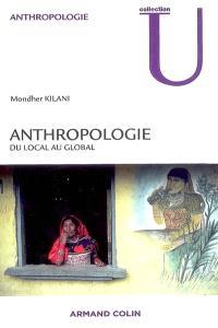 Anthropologie : du local au global