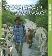 Bergers et transhumance : pâtures, des plaines aux alpages