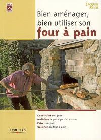 Bien aménager, bien utiliser son four à pain